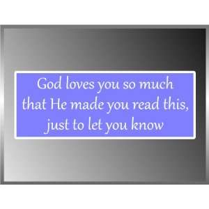 GOD Loves You so Much Cool Christian Vinyl Euro Decal Bumper Sticker 3