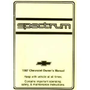 1987 CHEVROLET SPECTRUM Owners Manual User Guide Automotive