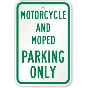 Motorcycle And Moped Parking Only High Intensity Grade Sign, 18 x 12