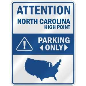 HIGH POINT PARKING ONLY  PARKING SIGN USA CITY NORTH CAROLINA Home