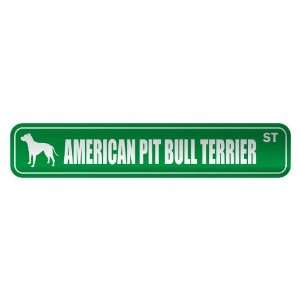AMERICAN PIT BULL TERRIER ST  STREET SIGN DOG