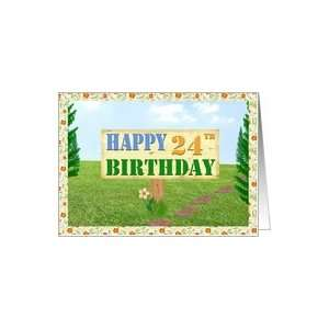Happy 24th Birthday Sign on Footpath Card Toys & Games