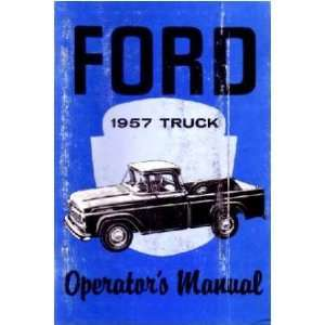 1957 FORD TRUCK Full Line Owners Manual User Guide