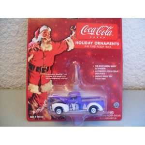 Coca Cola Holiday Ornaments 1940 Ford Pickup Truck Toys & Games