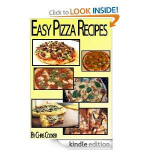 Easy Pizza Recipes To Impress Your Family (Step by Step Guide with